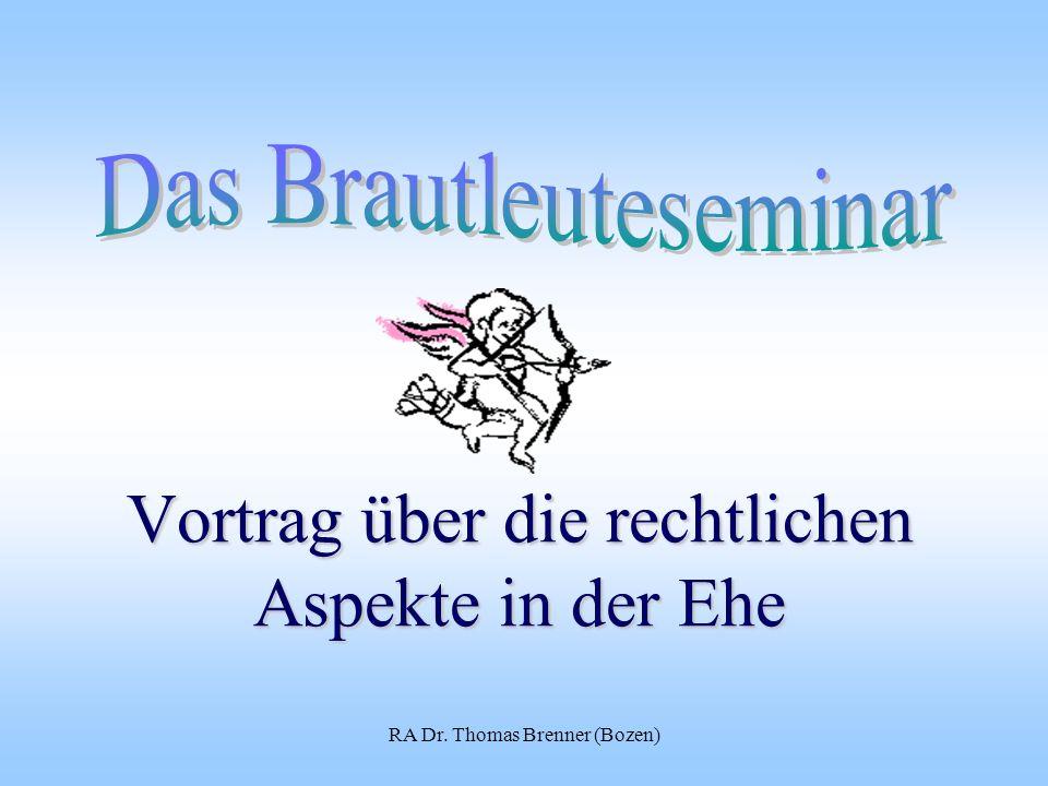 RA Dr. Thomas Brenner (Bozen) Vortrag über die rechtlichen Aspekte in der Ehe