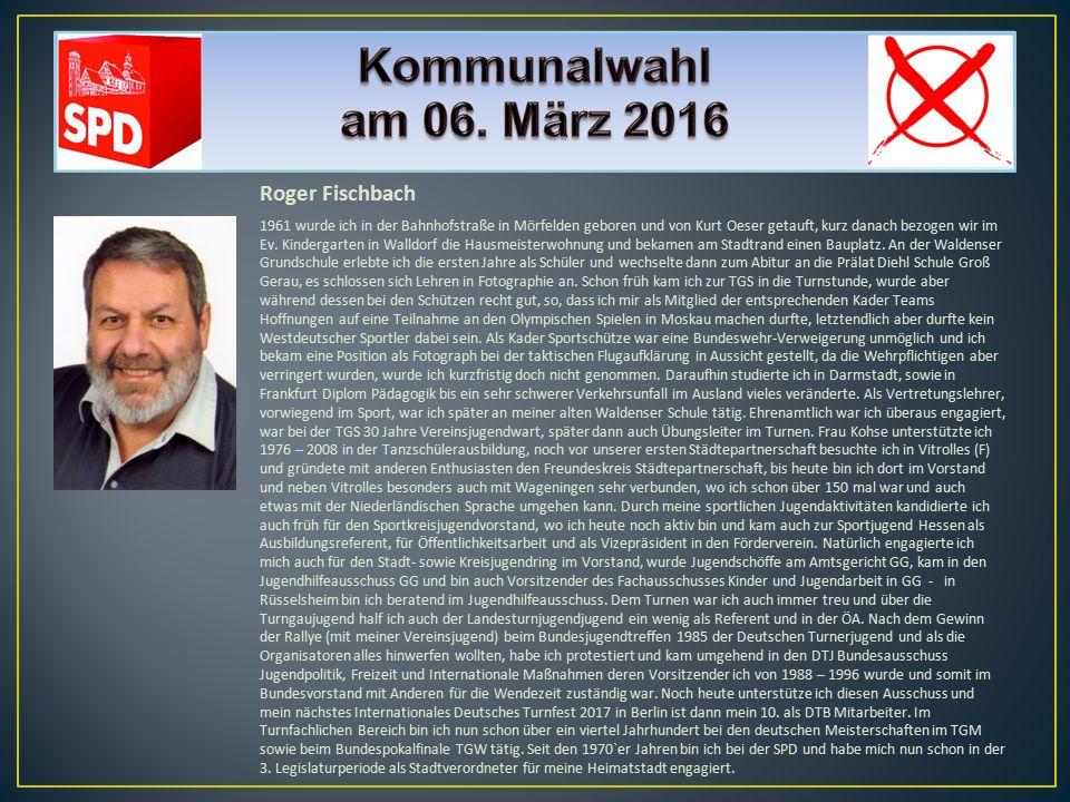 Roger Fischbach 1961 wurde ich in der Bahnhofstraße in Mörfelden geboren und von Kurt Oeser getauft, kurz danach bezogen wir im Ev. Kindergarten in Wa