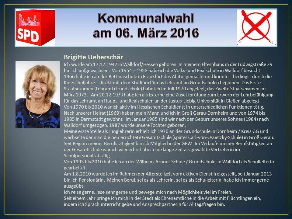 Brigitte Ueberschär Ich wurde am 17.12.1947 in Walldorf/Hessen geboren. In meinem Elternhaus in der Ludwigstraße 29 bin ich aufgewachsen. Von 1954 – 1