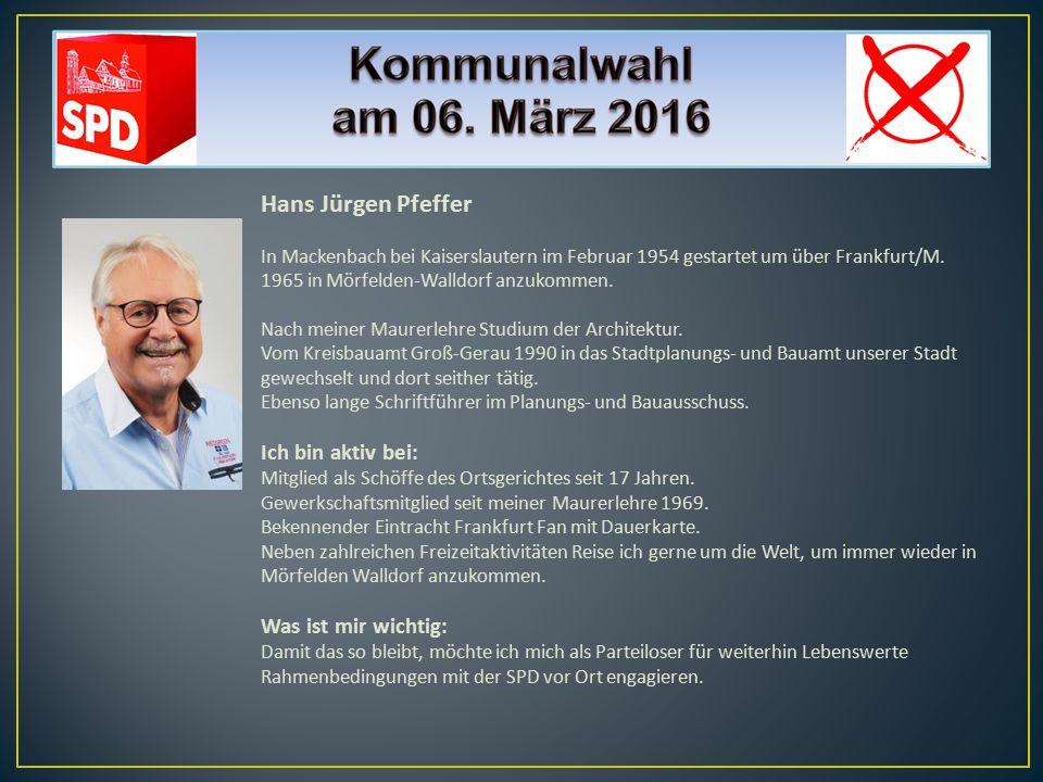 Hans Jürgen Pfeffer In Mackenbach bei Kaiserslautern im Februar 1954 gestartet um über Frankfurt/M. 1965 in Mörfelden-Walldorf anzukommen. Nach meiner