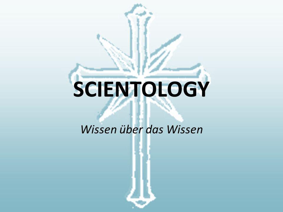 SCIENTOLOGY Wissen über das Wissen