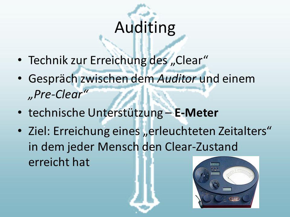 """Auditing Technik zur Erreichung des """"Clear Gespräch zwischen dem Auditor und einem """"Pre-Clear technische Unterstützung – E-Meter Ziel: Erreichung eines """"erleuchteten Zeitalters in dem jeder Mensch den Clear-Zustand erreicht hat"""