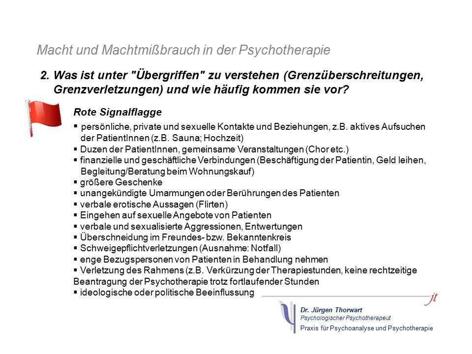 Dr. Jürgen Thorwart Psychologischer Psychotherapeut Praxis für Psychoanalyse und Psychotherapie Macht und Machtmißbrauch in der Psychotherapie Rote Si