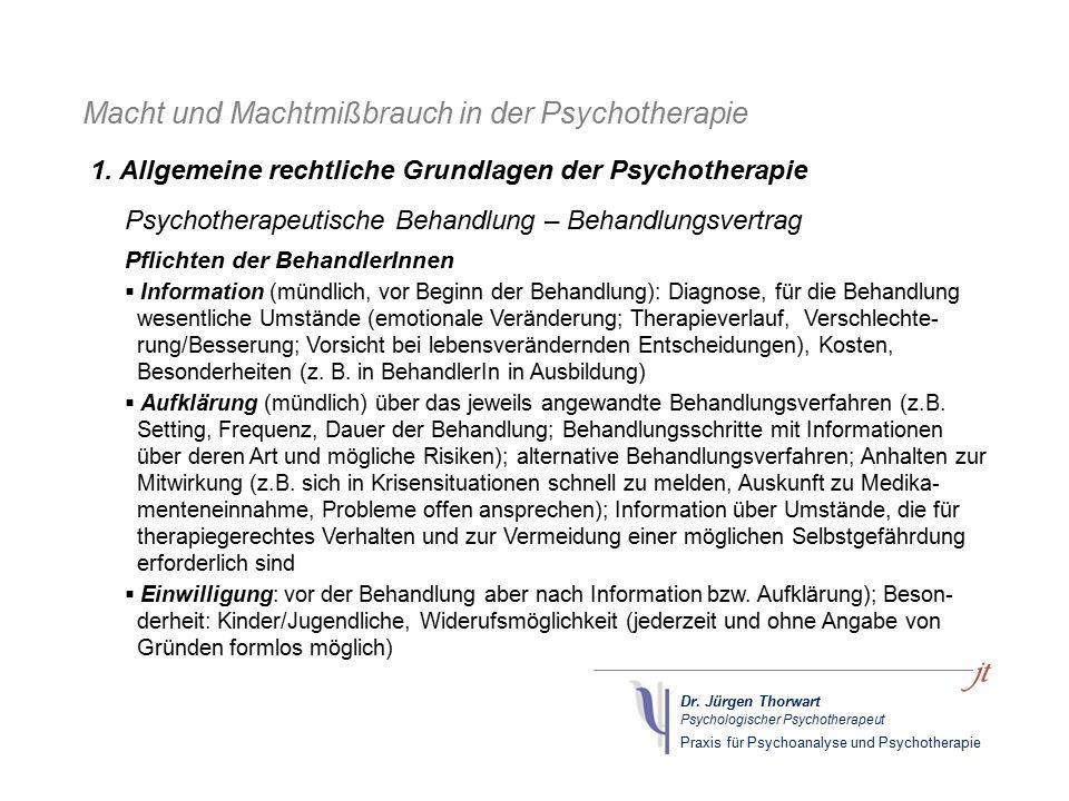 Dr. Jürgen Thorwart Psychologischer Psychotherapeut Praxis für Psychoanalyse und Psychotherapie Macht und Machtmißbrauch in der Psychotherapie Psychot