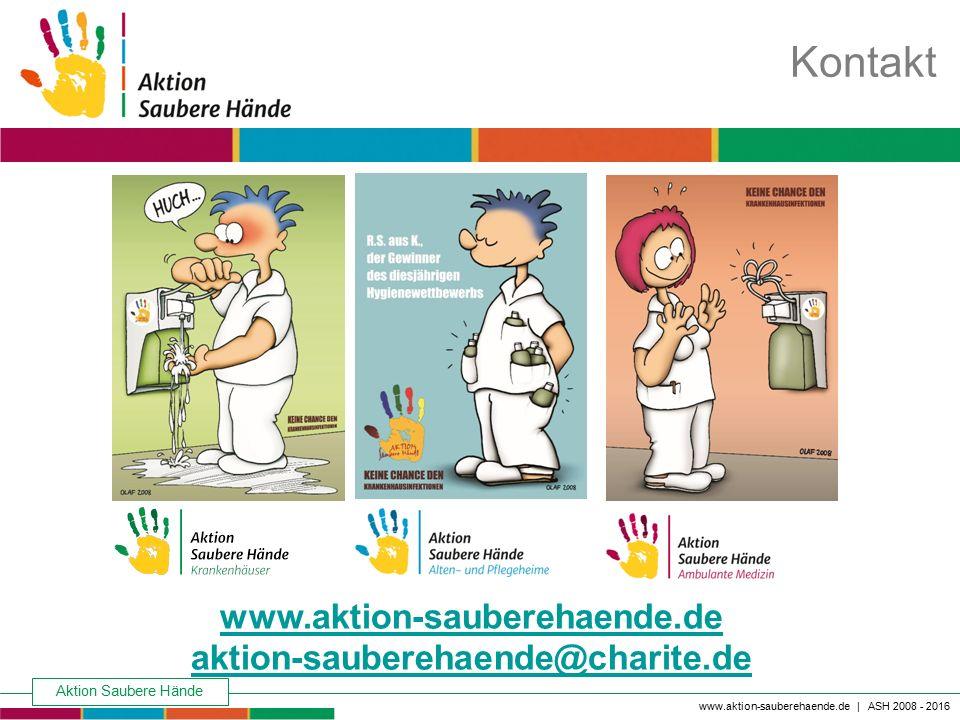 www.aktion-sauberehaende.de aktion-sauberehaende@charite.de Keine Chance den Krankenhausinfektionen Aktion Saubere Hände Kontakt www.aktion-sauberehae