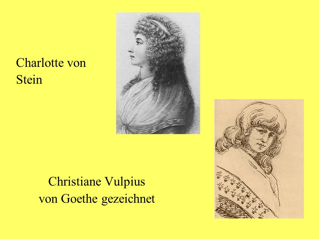 Charlotte von Stein Christiane Vulpius von Goethe gezeichnet