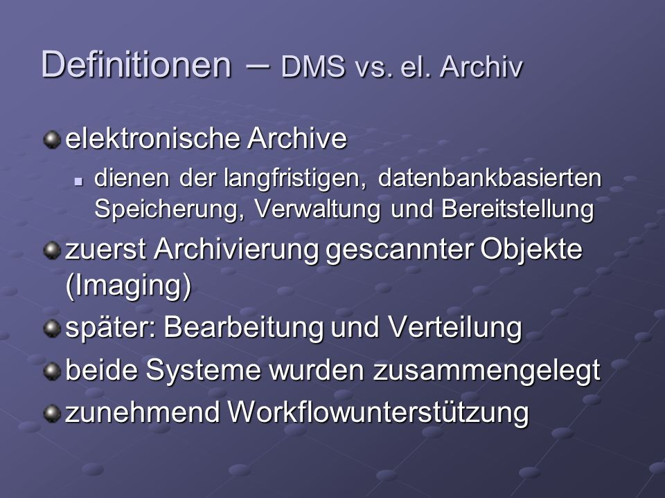 Definitionen – DMS vs. el.