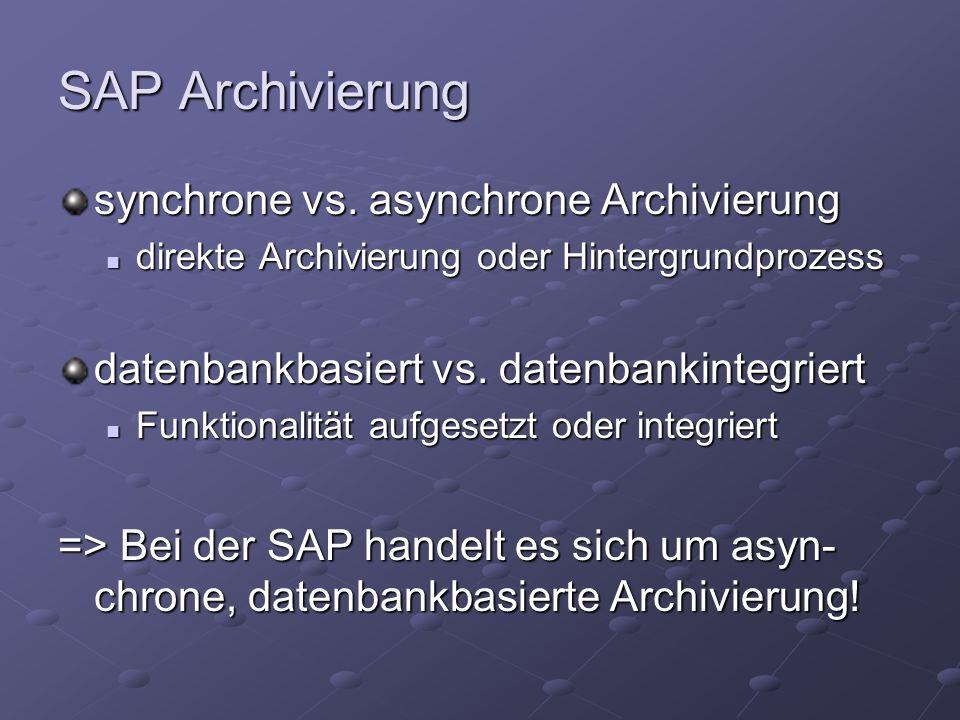 SAP Archivierung synchrone vs.
