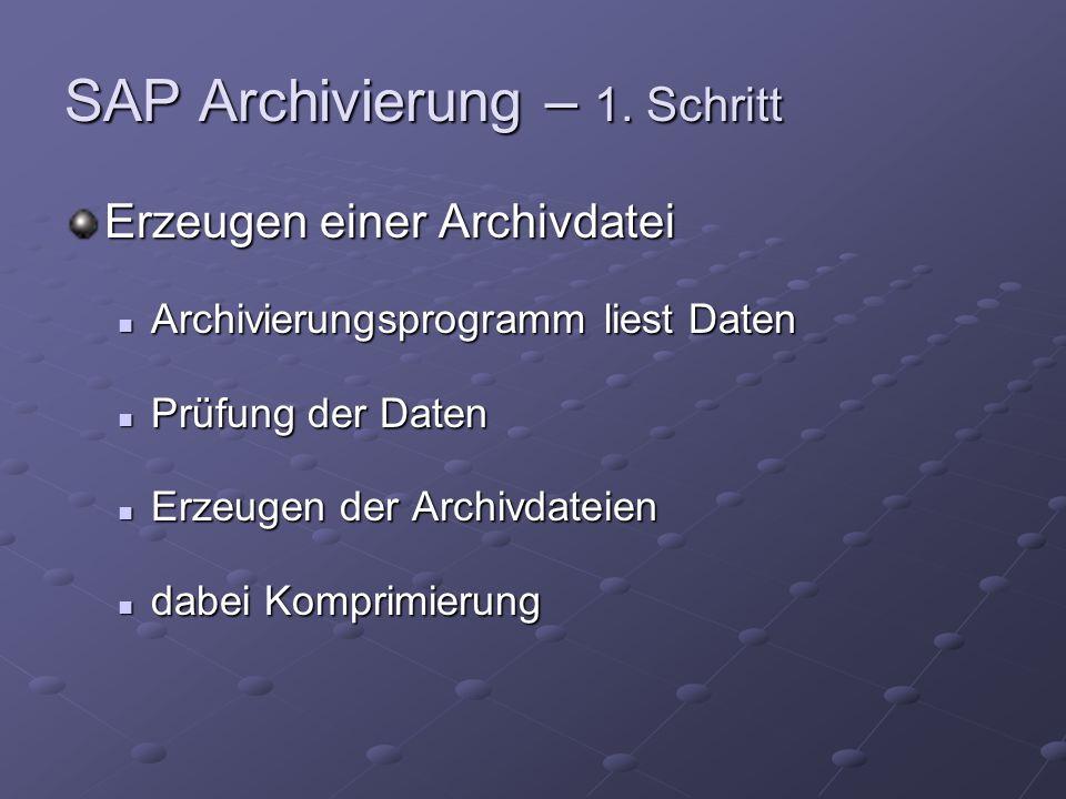 SAP Archivierung – 1.