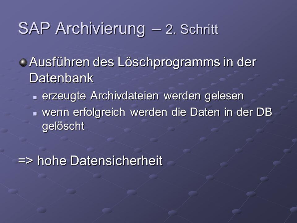 SAP Archivierung – 2.