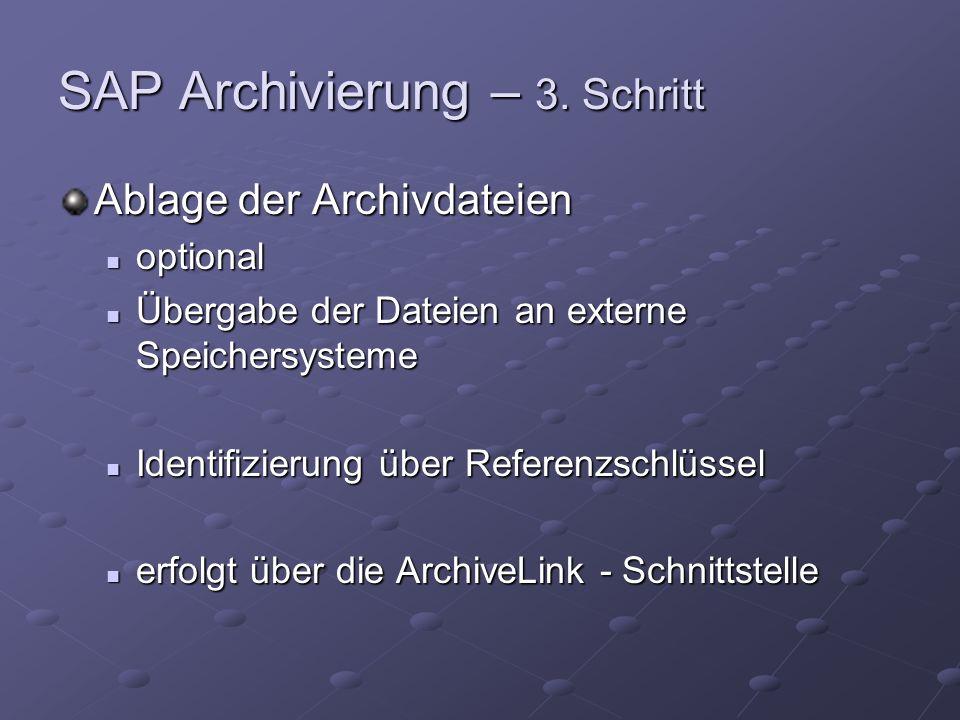 SAP Archivierung – 3.