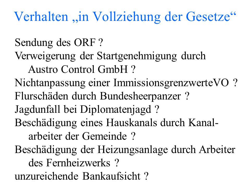 """Verhalten """"in Vollziehung der Gesetze Sendung des ORF ."""