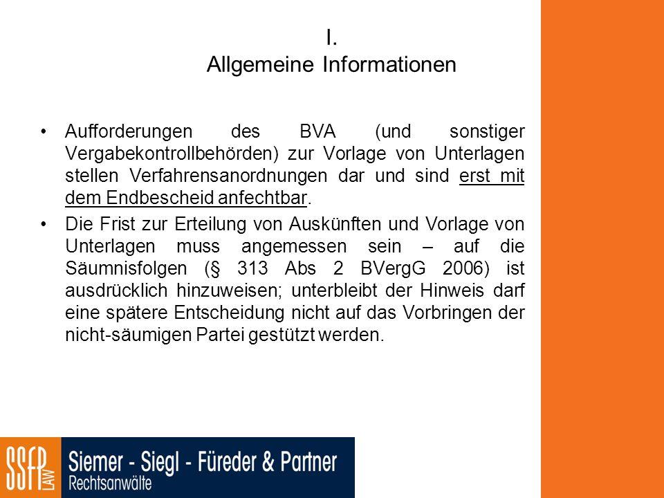 I. Allgemeine Informationen Aufforderungen des BVA (und sonstiger Vergabekontrollbehörden) zur Vorlage von Unterlagen stellen Verfahrensanordnungen da