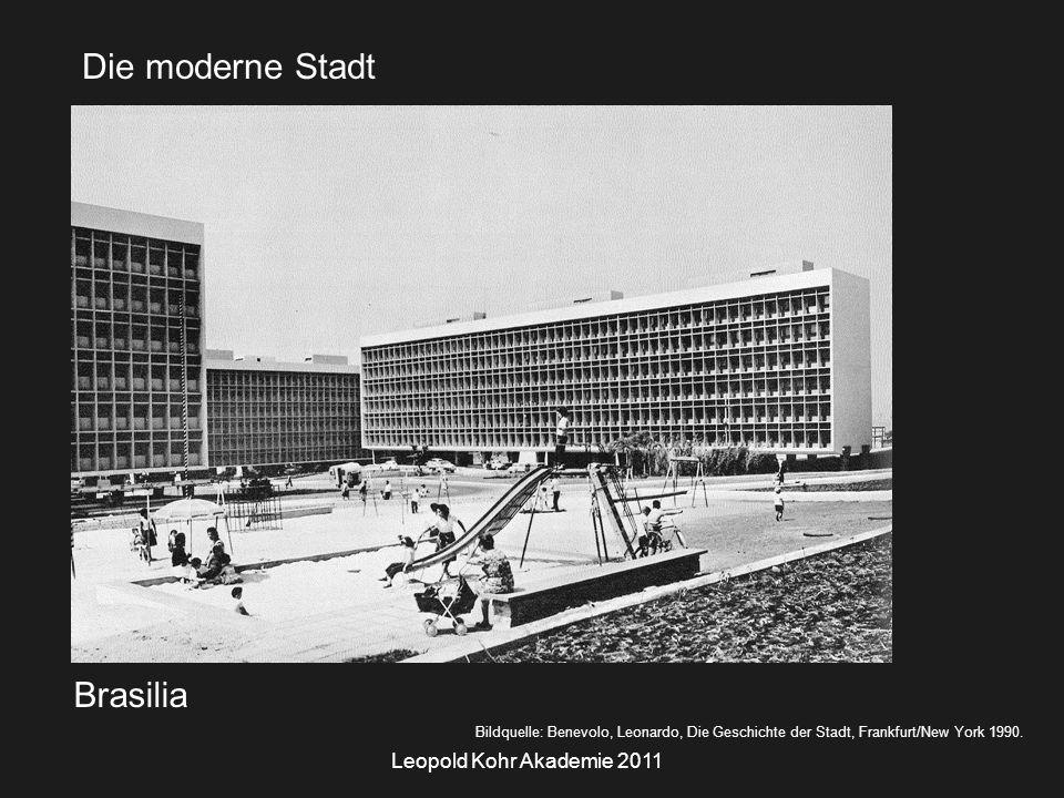 Leopold Kohr Akademie 2011 Brasilia Bildquelle: Benevolo, Leonardo, Die Geschichte der Stadt, Frankfurt/New York 1990.