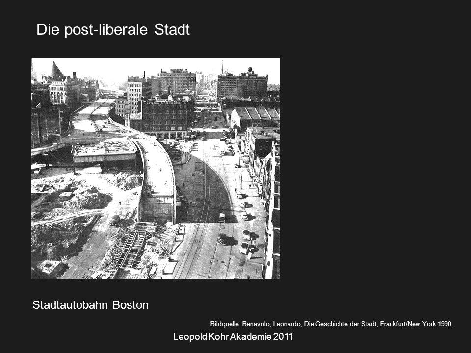 Leopold Kohr Akademie 2011 Stadtautobahn Boston Bildquelle: Benevolo, Leonardo, Die Geschichte der Stadt, Frankfurt/New York 1990.