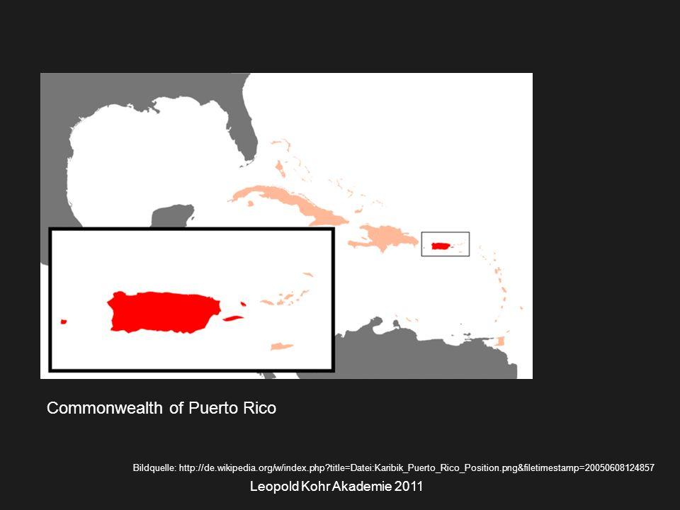 Leopold Kohr Akademie 2011 Commonwealth of Puerto Rico Bildquelle: http://de.wikipedia.org/w/index.php title=Datei:Karibik_Puerto_Rico_Position.png&filetimestamp=20050608124857