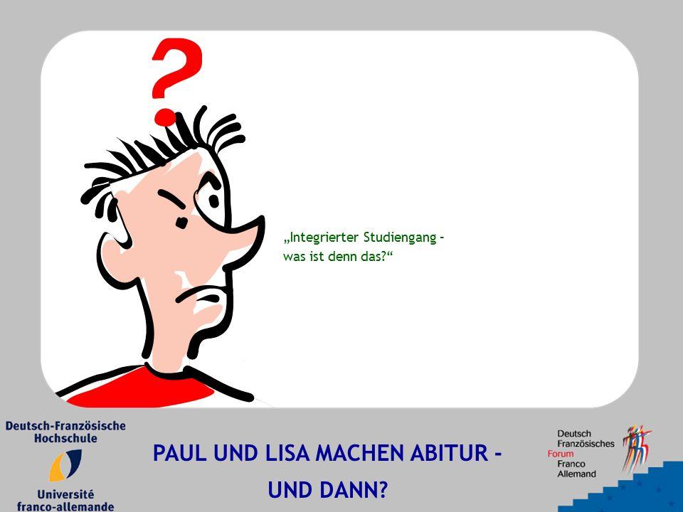 """""""Integrierter Studiengang – was ist denn das PAUL UND LISA MACHEN ABITUR - UND DANN"""