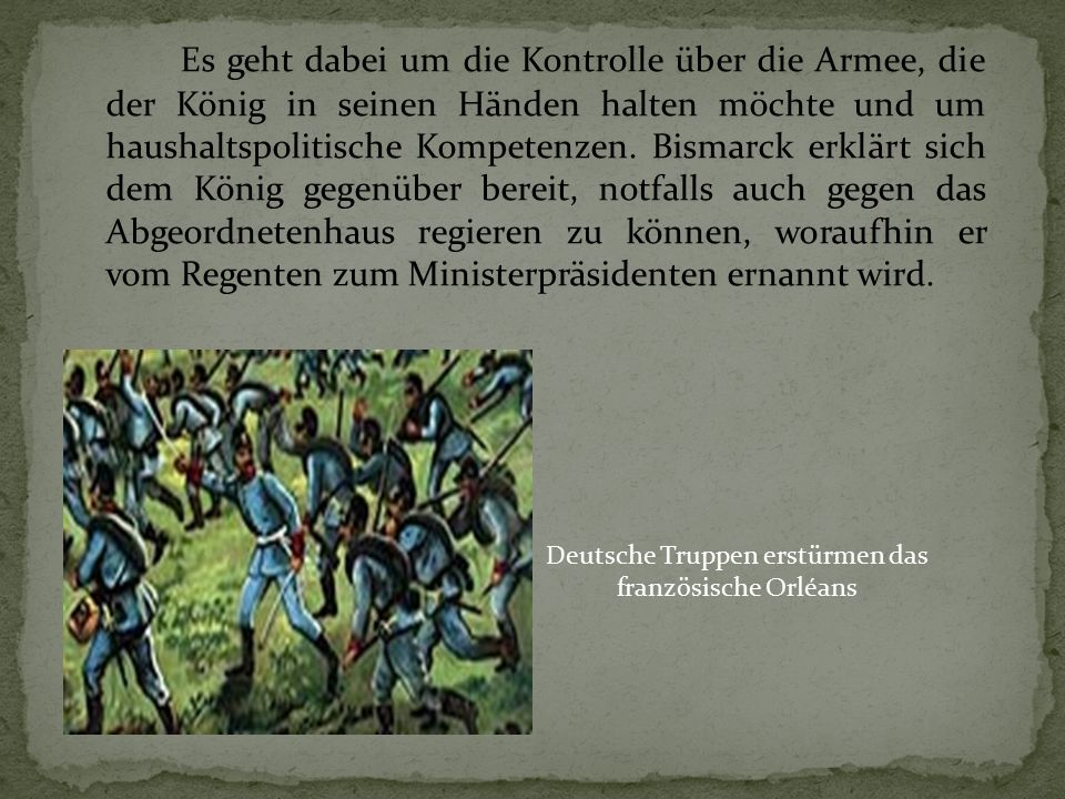 Es geht dabei um die Kontrolle über die Armee, die der König in seinen Händen halten möchte und um haushaltspolitische Kompetenzen. Bismarck erklärt s