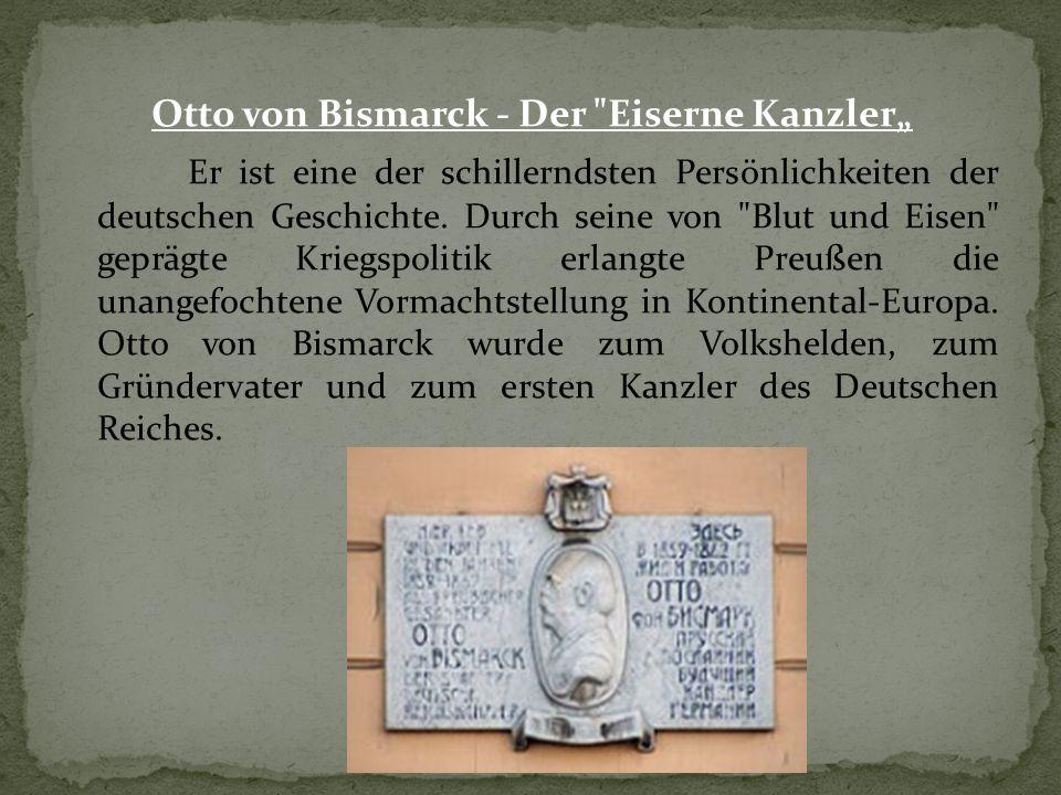 """Otto von Bismarck - Der Eiserne Kanzler"""" Er ist eine der schillerndsten Persönlichkeiten der deutschen Geschichte."""