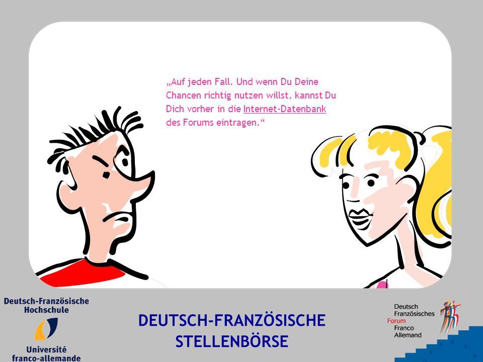 """DEUTSCH-FRANZÖSISCHE STELLENBÖRSE """"Auf jeden Fall."""