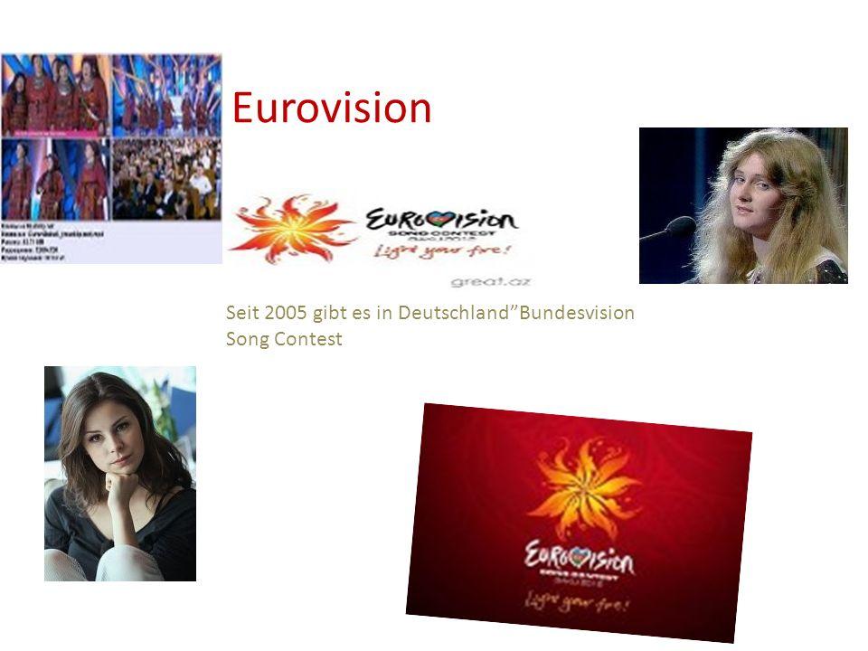"""Seit 2005 gibt es in Deutschland""""Bundesvision Song Contest Eurovision"""
