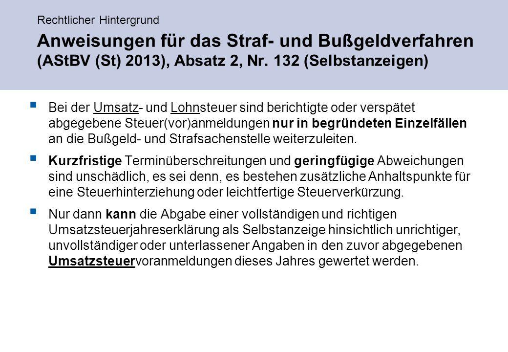 Rechtlicher Hintergrund Anweisungen für das Straf- und Bußgeldverfahren (AStBV (St) 2013), Absatz 2, Nr.