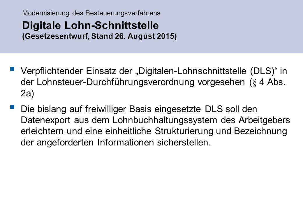 Modernisierung des Besteuerungsverfahrens Digitale Lohn-Schnittstelle (Gesetzesentwurf, Stand 26.