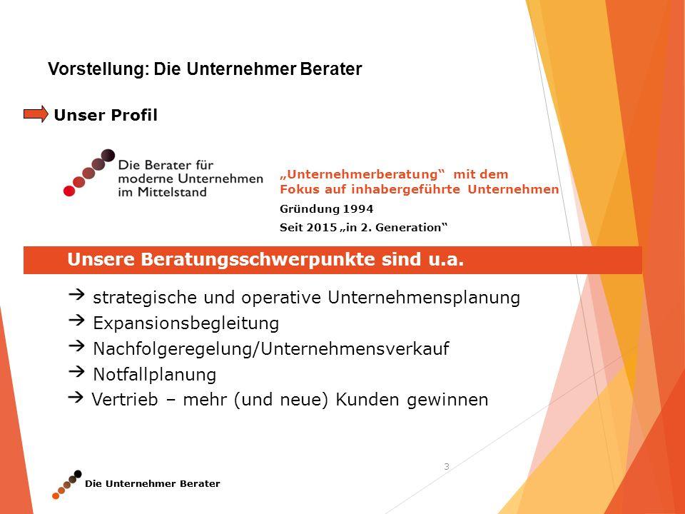 """Die Unternehmer Berater 3 """"Unternehmerberatung mit dem Fokus auf inhabergeführte Unternehmen Gründung 1994 Seit 2015 """"in 2."""