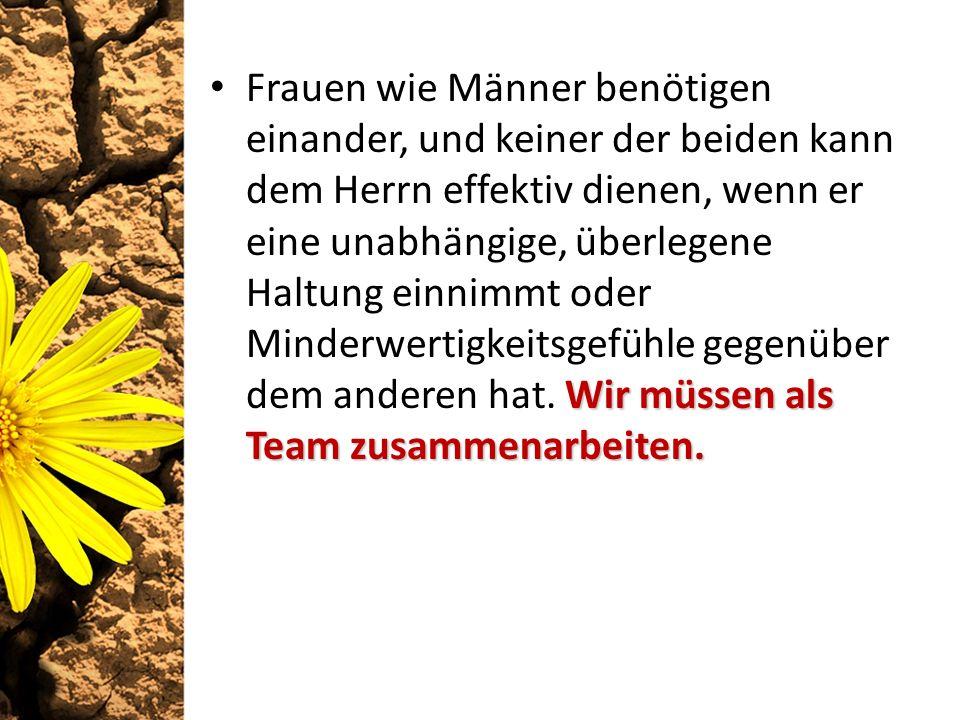 Wir müssen als Team zusammenarbeiten.