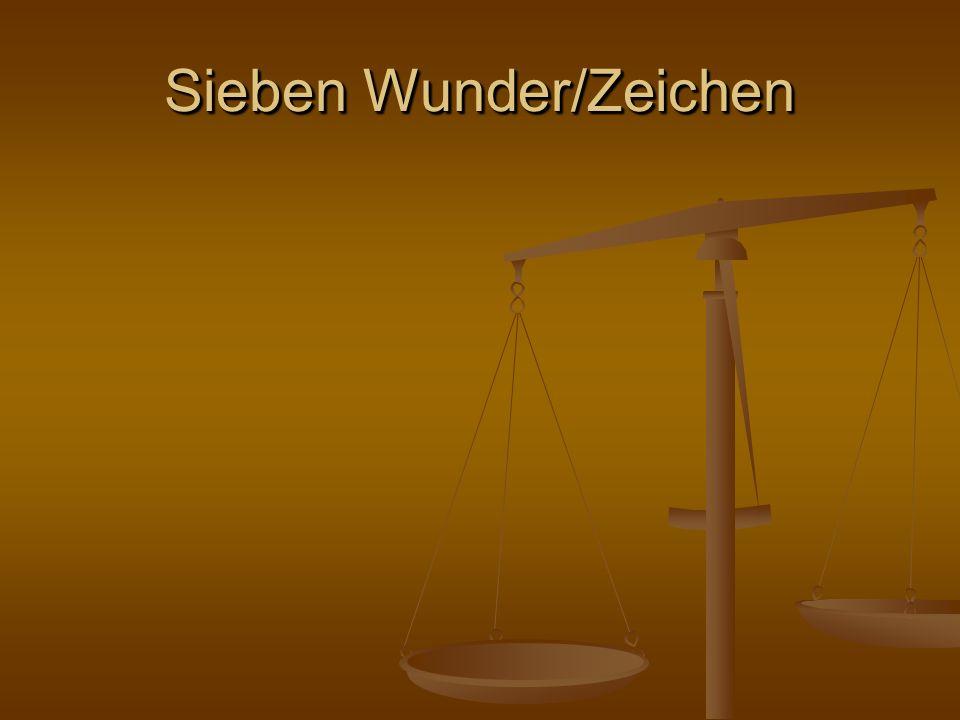 Sieben Wunder/Zeichen