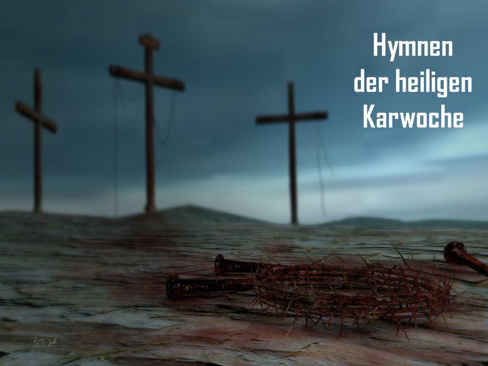 Hymnen der heiligen Karwoche