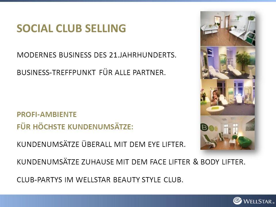 SOCIAL CLUB SELLING MODERNES BUSINESS DES 21.JAHRHUNDERTS. BUSINESS-TREFFPUNKT FÜR ALLE PARTNER. PROFI-AMBIENTE FÜR HÖCHSTE KUNDENUMSÄTZE: KUNDENUMSÄT