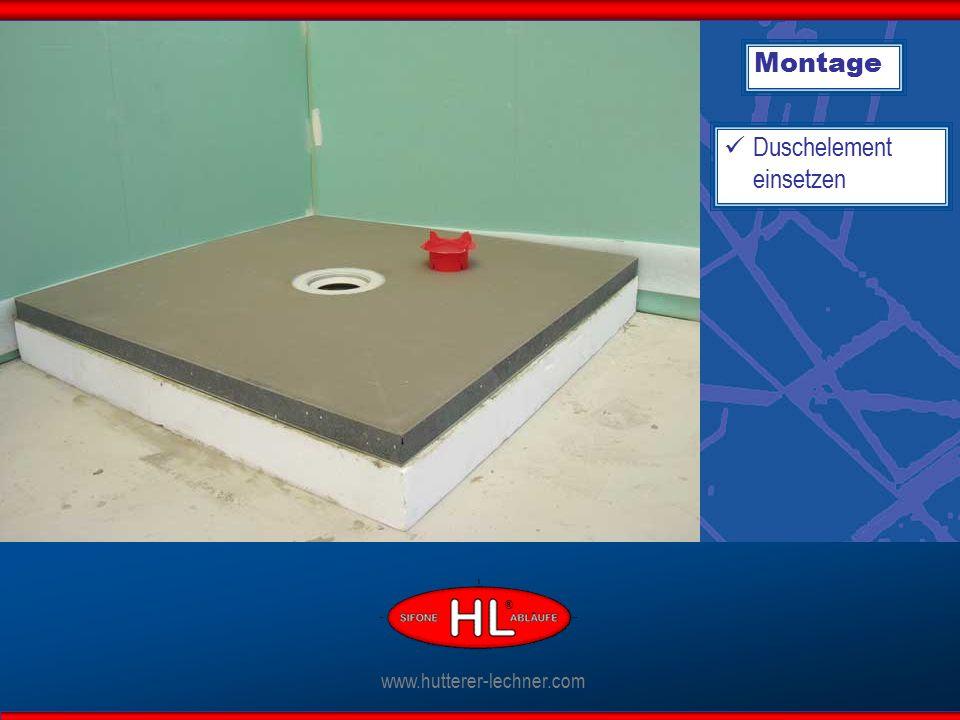 Montage Duschelement einsetzen www.hutterer-lechner.com ®