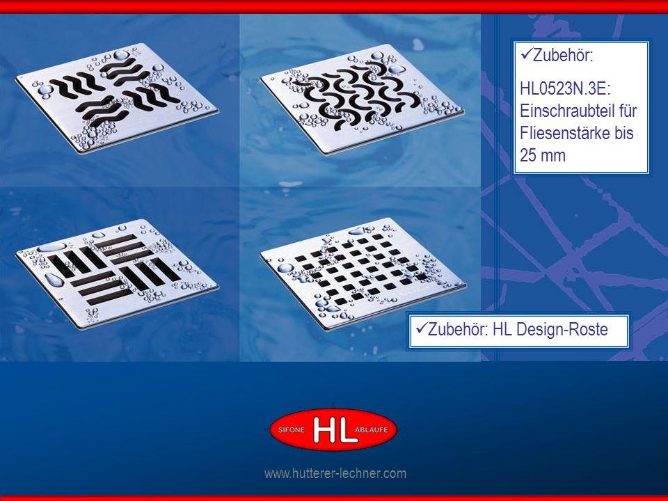www.hutterer-lechner.com Zubehör: HL Design-Roste Zubehör: HL0523N.3E: Einschraubteil für Fliesenstärke bis 25 mm