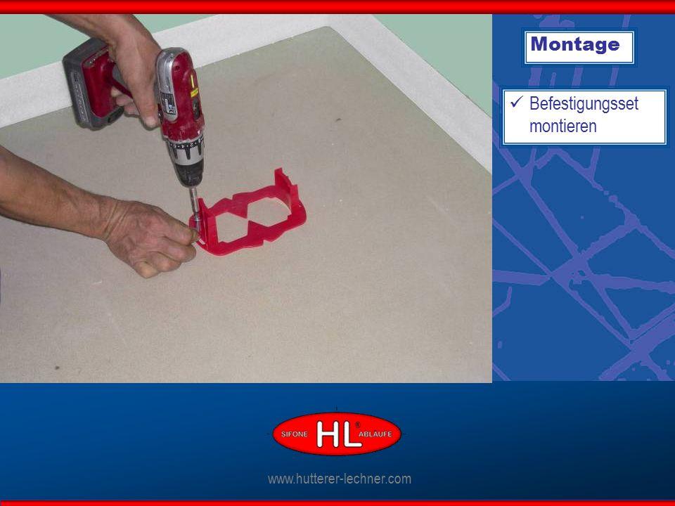 Montage Befestigungsset montieren www.hutterer-lechner.com ®