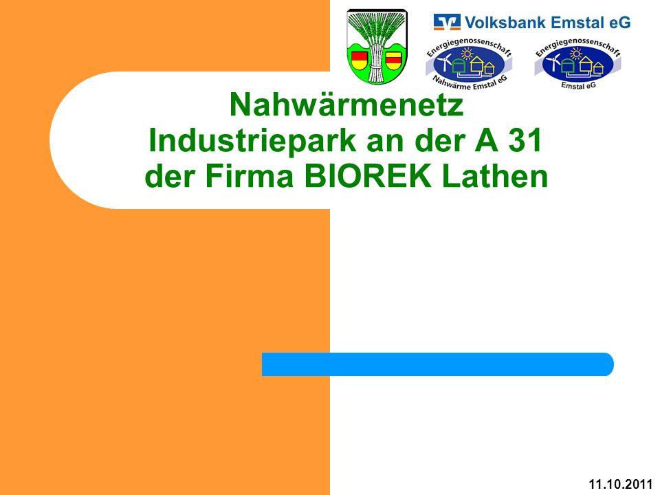 Nahwärmenetz Industriepark an der A 31 der Firma BIOREK Lathen 11.10.2011
