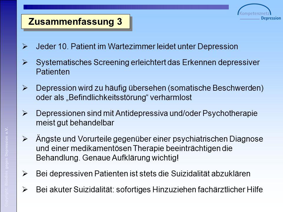 Copyright: Bündnis gegen Depression e.V. Zusammenfassung 3  Jeder 10.