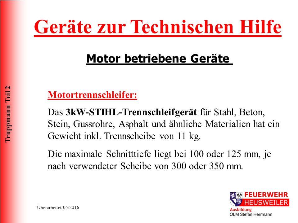 Truppmann Teil 2 Überarbeitet 05/2016 Das 3kW-STIHL-Trennschleifgerät für Stahl, Beton, Stein, Gussrohre, Asphalt und ähnliche Materialien hat ein Gew