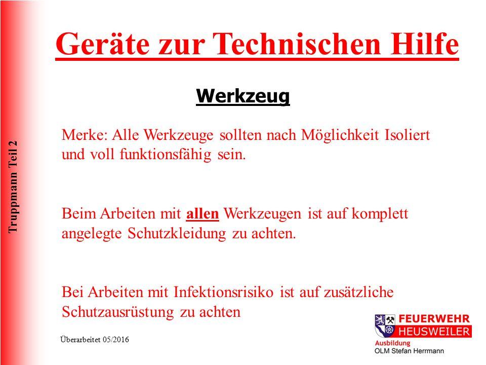 Truppmann Teil 2 Überarbeitet 05/2016 Werkzeug Geräte zur Technischen Hilfe