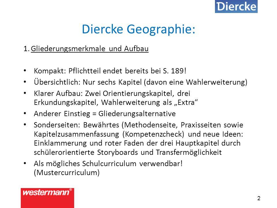 Diercke Geographie: 1. Gliederungsmerkmale und Aufbau Kompakt: Pflichtteil endet bereits bei S.