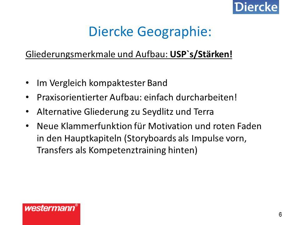6 Diercke Geographie: Gliederungsmerkmale und Aufbau: USP`s/Stärken.