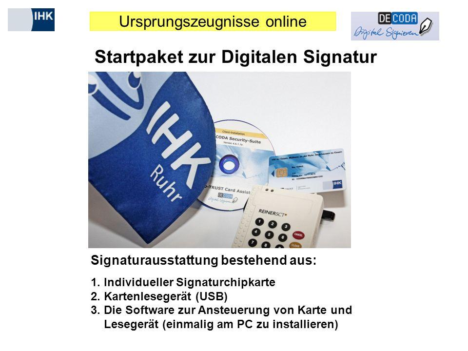 Ursprungszeugnisse online Startpaket zur Digitalen Signatur Signaturausstattung bestehend aus: 1. Individueller Signaturchipkarte 2. Kartenlesegerät (