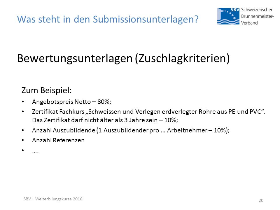 Was steht in den Submissionsunterlagen.