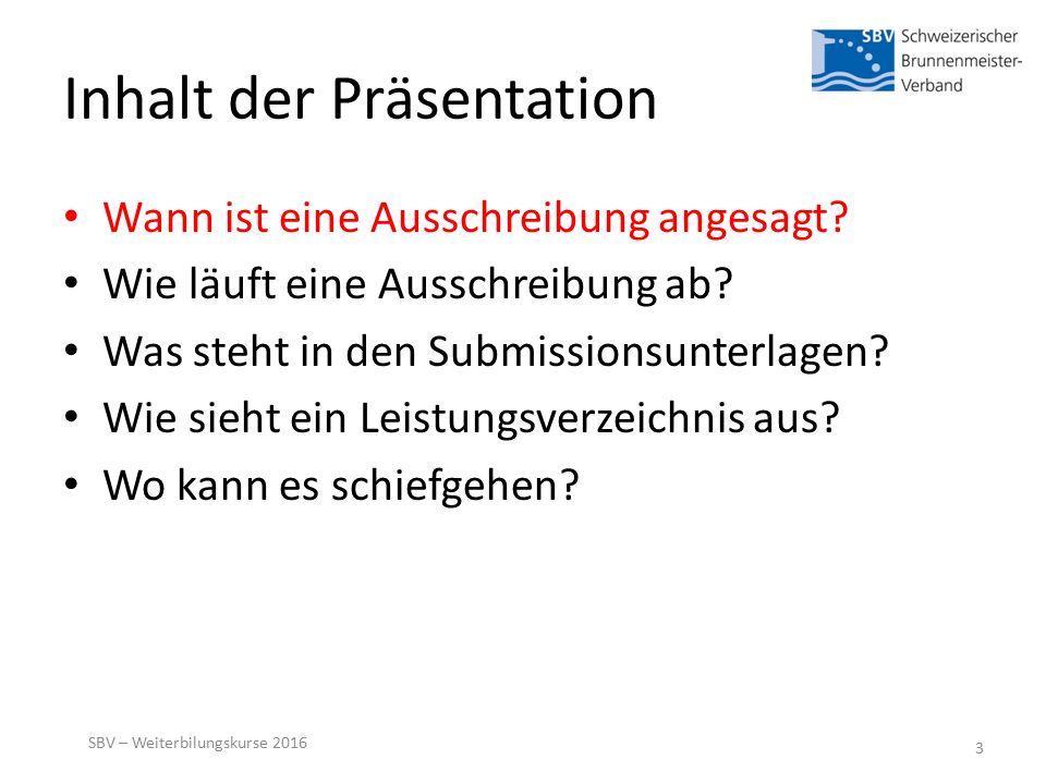 Inhalt der Präsentation Wann ist eine Ausschreibung angesagt.