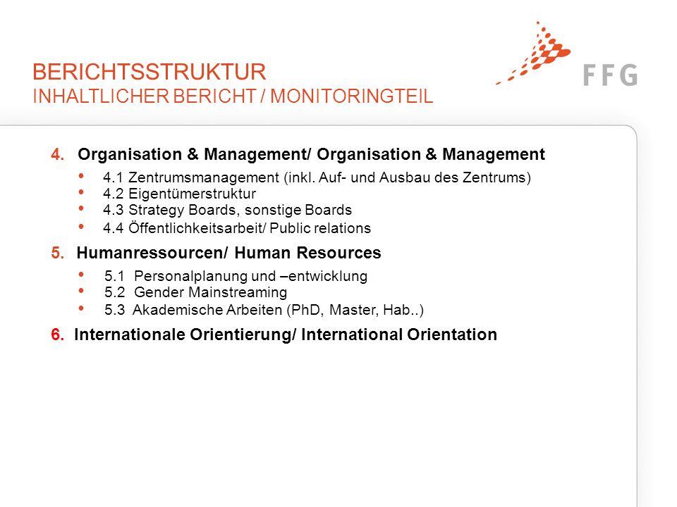 BERICHTSSTRUKTUR INHALTLICHER BERICHT / MONITORINGTEIL 7.
