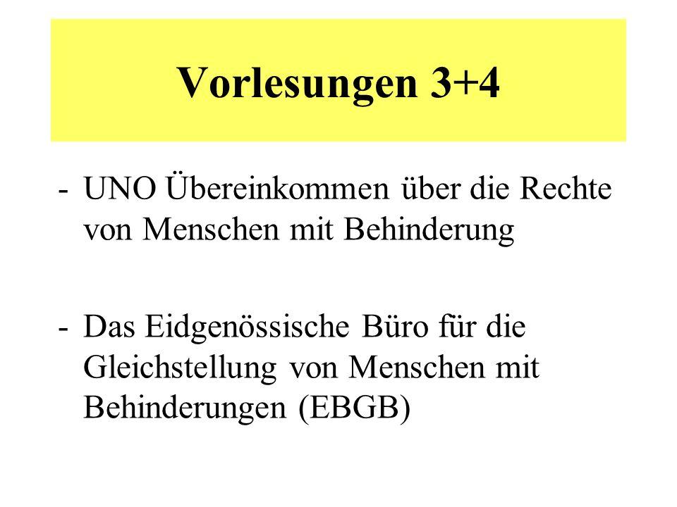 UNO-Übereinkommen über die Rechte von Menschen mit Behinderung 13.12.2006: Genehmigung durch die UNO- Generalversammlung 3.5.2008: Inkrafttreten 22.12.10-15.4.11: Vernehmlassungsverfahren in der Schweiz