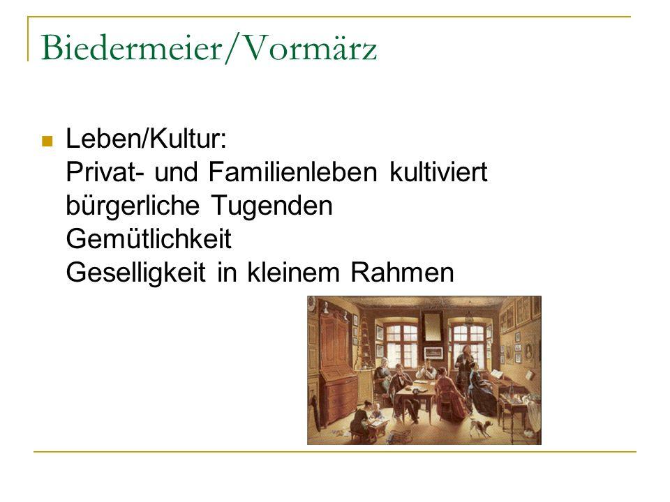 Biedermeier/Vormärz Leben/Kultur: Privat- und Familienleben kultiviert bürgerliche Tugenden Gemütlichkeit Geselligkeit in kleinem Rahmen