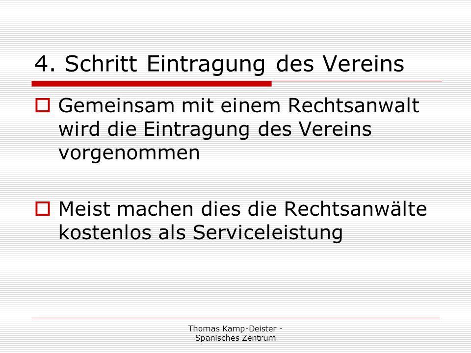 Thomas Kamp-Deister - Spanisches Zentrum § 9 Der Vorstand  (4) Zu den Sitzungen des Vorstandes ist der/die Sprecher/in des Beirates zu laden.
