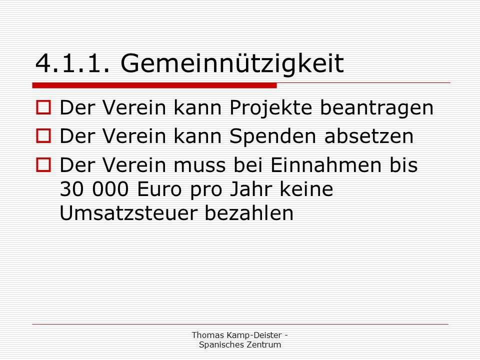 Thomas Kamp-Deister - Spanisches Zentrum § 11 Mitarbeiter/innen  § 11 MITARBEITER/INNEN  (1) Zur Erfüllung der Vereinsaufgaben kann der Verein Mitarbeiter/innen entgeltlich beschäftigen oder aber Dritte gegen Entgelt beschäftigen.