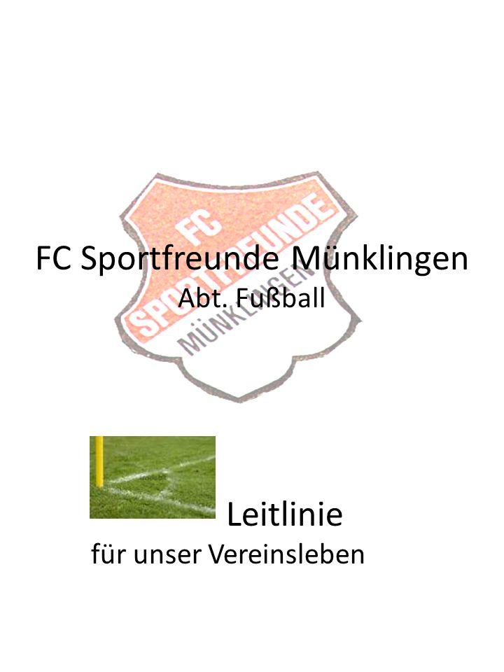 FC Sportfreunde Münklingen Abt. Fußball Leitlinie für unser Vereinsleben